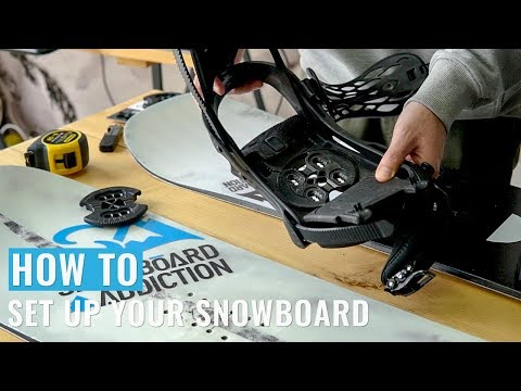 How To Set Up Your Snowboard