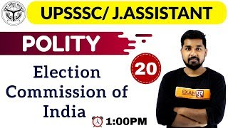 CLASS 20 || #UPSSSC LOWER PCS-Pre || POLITY || By Nitin Sir || Election Commission