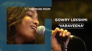 Varaveena - the Muse Room - gowrylekshmi , Acoustic