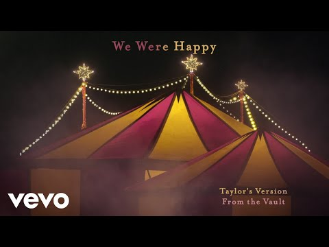 Taylor Swift - We Were Happy (Taylor's Version) (From The Vault)
