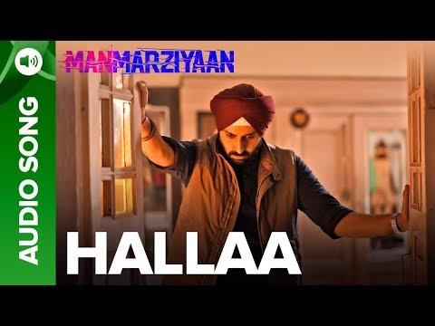 Hallaa   Full Audio Song   Manmarziyaan   Amit Trivedi, Shellee   Abhishek, Taapsee, Vicky Kaushal