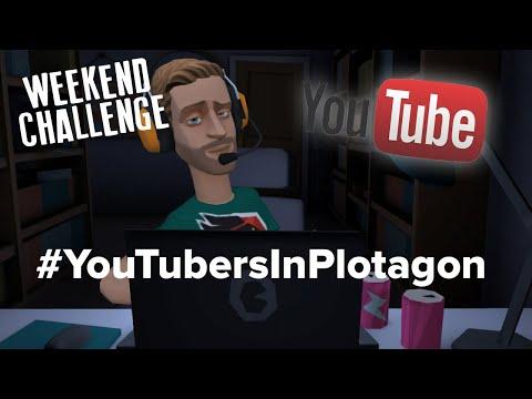 WEEKEND CHALLENGE   #YouTubersInPlotagon