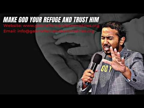 GOD WILL PROTECT YOU, MAKE HIM YOUR REFUGE & TRUST HIM, POWERFUL MESSAGE & PRAYER