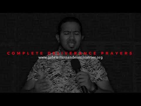 GOD WANTS YOU TO BE FREE FROM ALL BONDAGE, COMPLETE DELIVERANCE PRAYERS WITH EV. GABRIEL FERNANDES