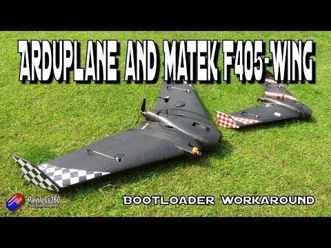 Arduplane on a Matek F405-Wing bootloader issue workaround/fix - UCp1vASX-fg959vRc1xowqpw