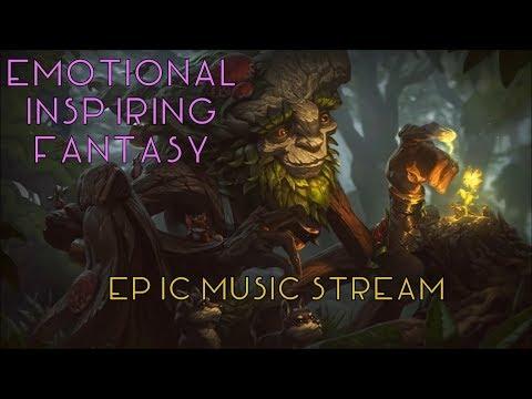 🎧★ Epic Music Stream | Emotional, Inspirational and Fantasy Music ★🎧 - UC4L4Vac0HBJ8-f3LBFllMsg