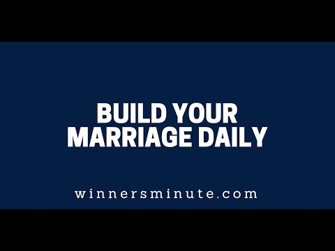 Build Your Marriage Daily  The Winner's Minute With Mac Hammond