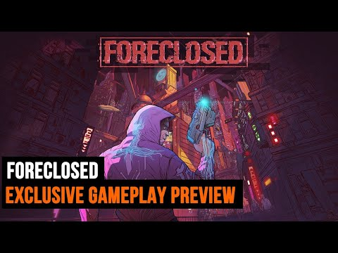Foreclosed Exclusive Gameplay Preview