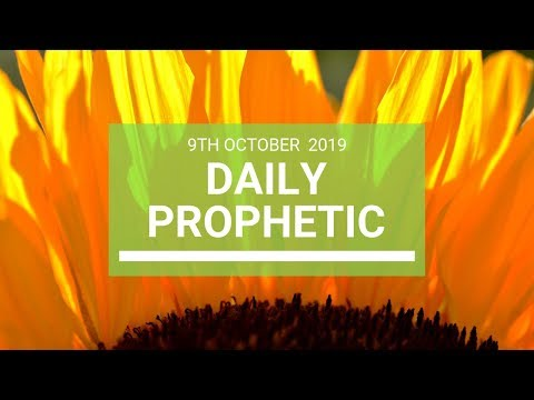 Daily Prophetic 9 October Word 7