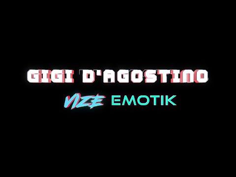 Gigi D'Agostino, VIZE, EMOTIK - Never Be Lonely