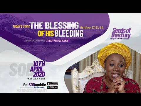 Dr Becky Paul-Enenche - SEEDS OF DESTINY  FRIDAY APRIL 10, 2020