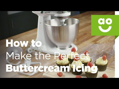 How to Make the Perfect Buttercream Icing with KitchenAid | Bake Tips | ao.com