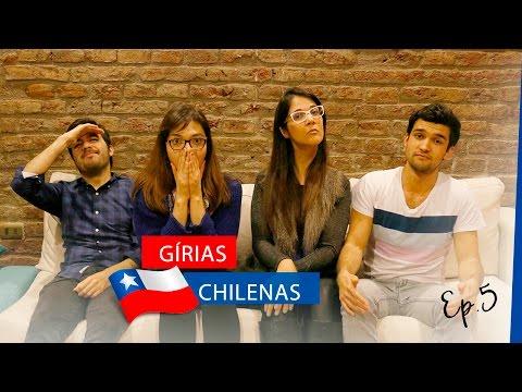 Gírias Chilenas (Modismos) Ep.5 | La Mirada Chilena