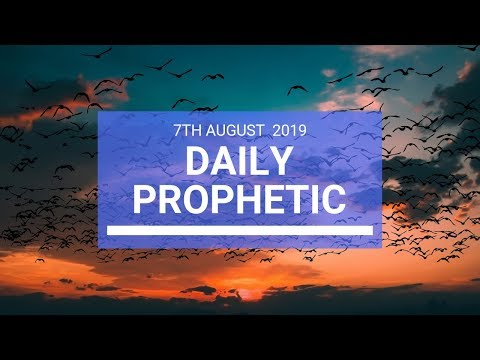 Daily Prophetic 7 August 2019 Word 2