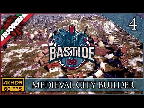 Bastide ⚔️🏠🛠️ Gameplay ITA #4 ✔️ Medieval City Builder [4K 60 FPS]