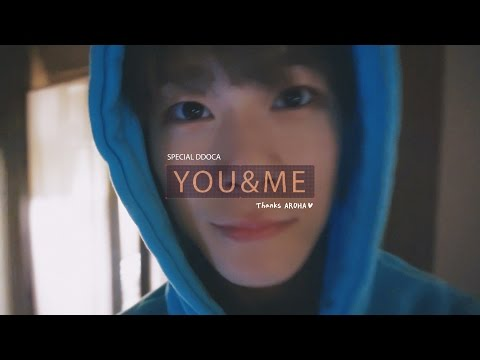 You & Me (Thanks AROHA) [Special DDOCA Version]