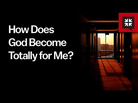 How Does God Become Totally for Me? // Ask Pastor John