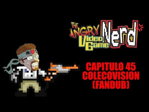 Angry Video Game Nerd - Capitulo 45 - Colecovision (Fandub Español)