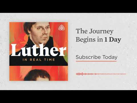 Luthers Journey Begins Tomorrow
