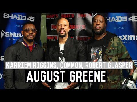 Common, Robert Glasper and Karriem Riggins (August Greene) Talk new Album, Kanye West + Freestyle