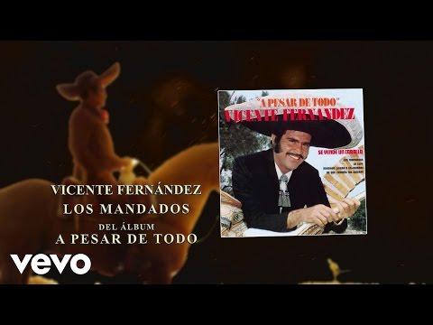Vicente Fernández - Los Mandados (Cover Audio) - UCK586Wo8pKz0C50xlSZqSDA