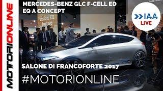 Mercedes-Benz GLC F-Cell  EQ A Concept   LIVE al Salone di Francoforte 2017
