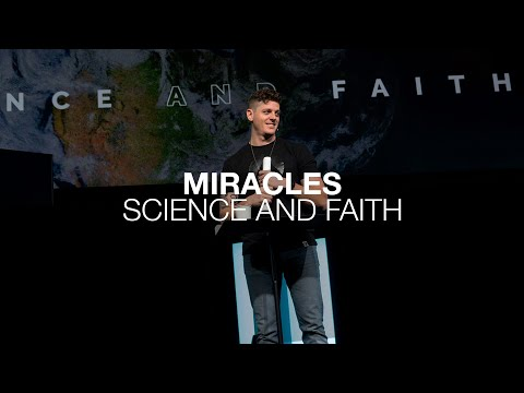 Science and Faith  Miracles  Matthew 27:62-28:15