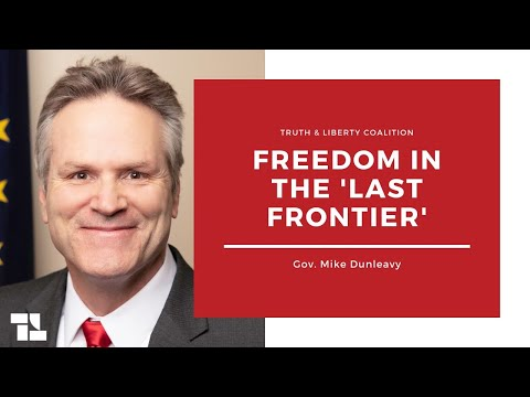 Gov. Mike Dunleavy on Freedom in the Last Frontier