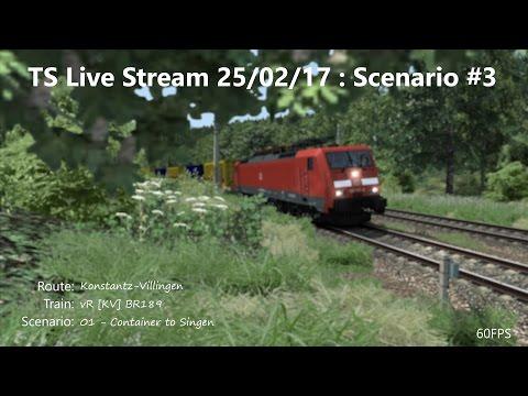 01 - Container to Singen (Livestream 25/02/17)