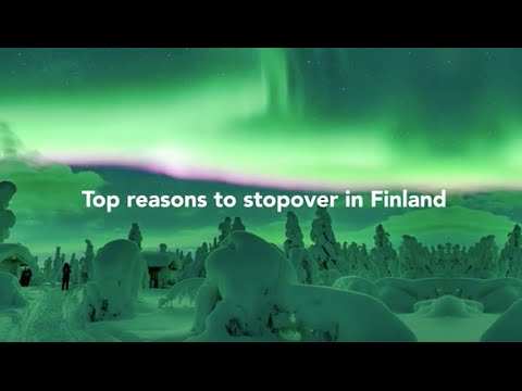 TOP reasons to stopover Finland