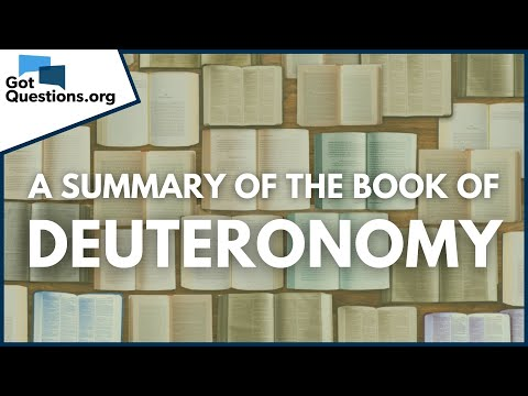 A Summary of the Book of Deuteronomy  GotQuestions.org