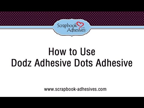 How to Use Dodz Adhesive Dots