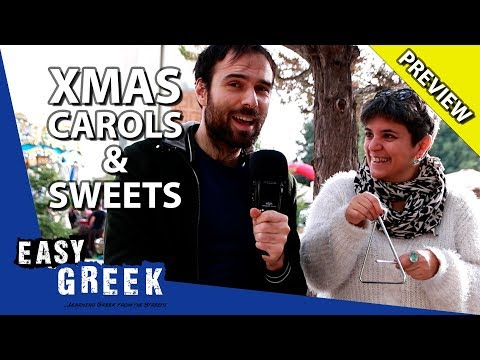 Christmas Carols and Sweets from Greece (Trailer) | Easy Greek 55 photo
