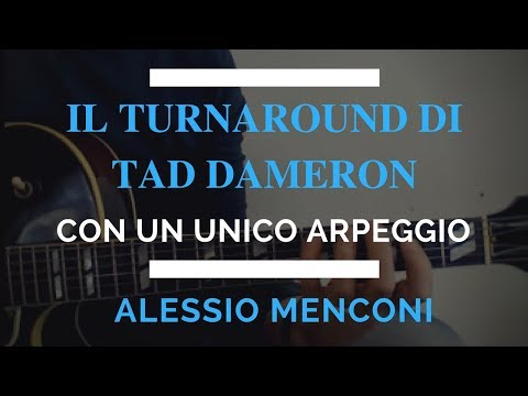 Turnaround di Tadd Dameron con un unico arpeggio