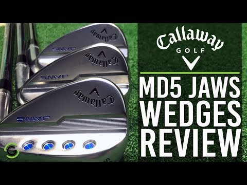 CALLAWAY MD5 JAWS WEDGES REVIEW