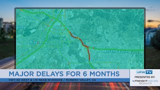 Major traffic delays in coming weeks for Southern California