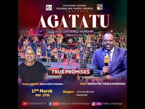 FOURSQUARE TV  '' AGATATU '' With Bishop Dr. Fidele MASENGO 17 .03.2021.