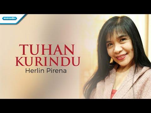 Tuhan Kurindu - Herlin Pirena (with lyric)