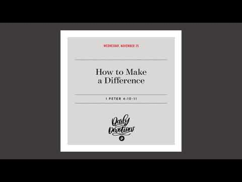 How to Make a Difference  Daily Devotional