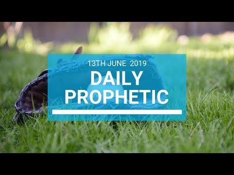 Daily Prophetic 13 June 2019   Word 1