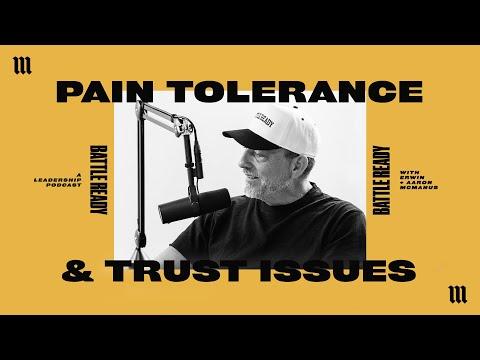 PAIN TOLERANCE & TRUST ISSUES  Battle Ready - S03E21