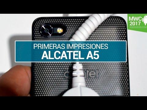 Alcatel A5, primeras impresiones en MWC 2017