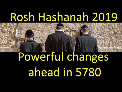 Rosh Hashanah Prophecy 5780! 2019