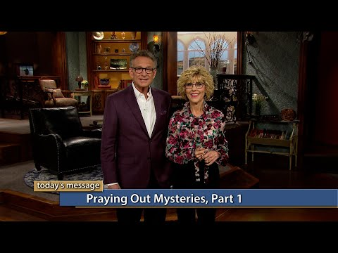 Praying Out Mysteries, Part 1