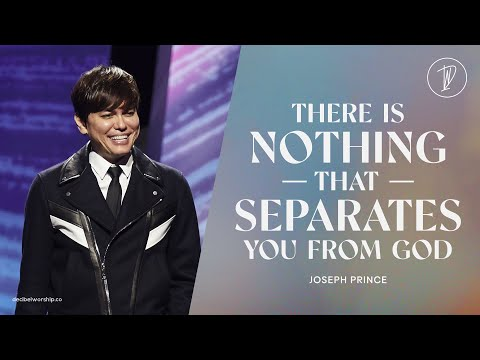 There is nothing that separates you from God  Joseph Prince  Decibel Worship