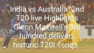 India vs Australia  2nd T20 live Highlights
