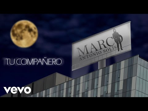 Marco Antonio Solís - Tu Compañero (Animated Video)