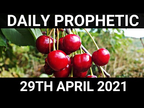 Daily Prophetic 29 April 2021 2 of 7