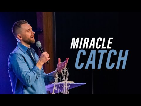 MIRACLE CATCH  Pastor Vlad