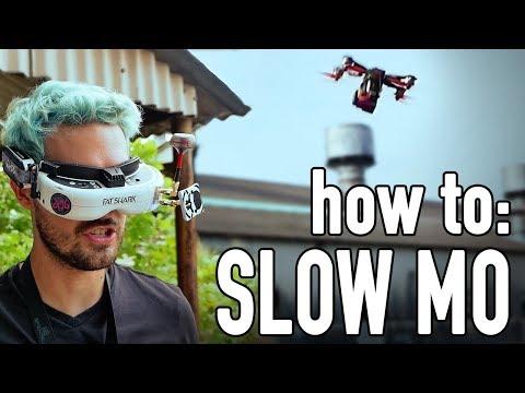 how to SLOW MO FPV TRICKS - UCHxiKnzTyzE9Qez8ZGpQbPQ